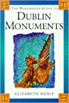 The Wolfhound Guide to the Dublin Monuments (Wolfhound Guides)
