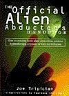 The Official Alien Abductee's Handbook