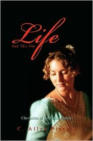 And This Our Life (Chronicles of the Darcy Family #1)