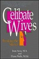 Celibate Wives: Breaking the Silence