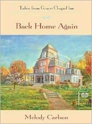 Back Home Again (Tales from Grace Chapel Inn, #1)