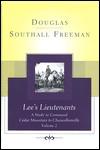 Lee's Lieutenants: A Study in Command, Volume 2: Cedar Mountain to Chancellorsville