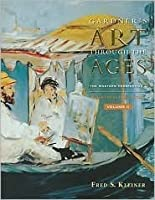 Gardner's Art Through the Ages: The Western Perspective, Volume II (Gardner's Art Through the Ages: Volume 2)