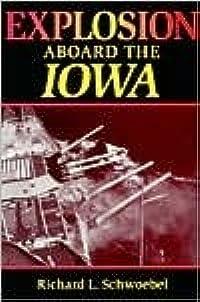 Explosion Aboard the Iowa
