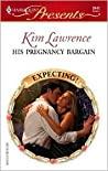 His Pregnancy Bargain by Kim Lawrence