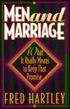 Men and Marriage: What It Really Means to Keep That Promise