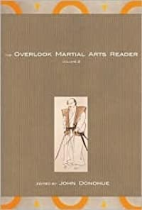 The Overlook Martial Arts Reader: VOLUME II