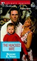 The Hijacked Wife (Familes are Forever #11)