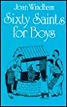Sixty Saints for Boys