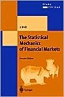 The Statistical Mechanics Of Financial Markets (Texts And Monographs In Physics)