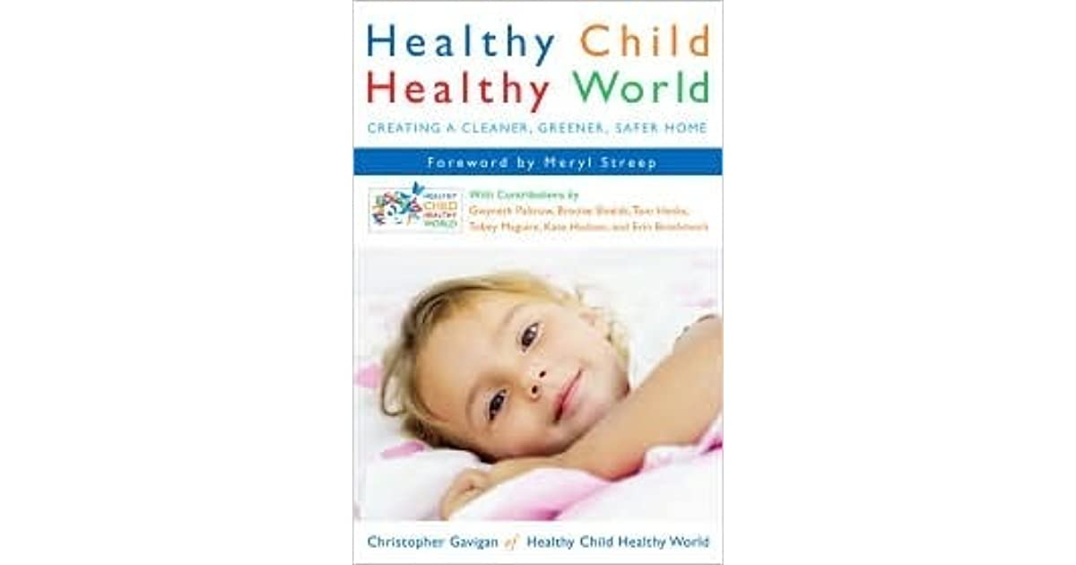 Healthy Child, Healthy World Review