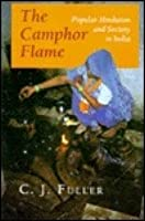 The Camphor Flame: Popular Hinduism and Society in India