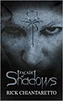 Facade of Shadows