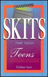 Skits That Teach Teens