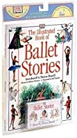 The Illustrated Book of Ballet Stories (with CD)