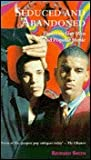 Seduced and Abandoned: Essays on Gay Men and Popular Music