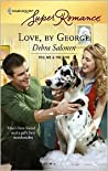 Love, by George by Debra Salonen