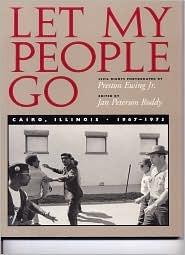 Let My People Go: Cairo, Illinois 1967-1973