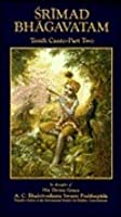 Srimad-Bhagavatam: Tenth Canto, Vol 2