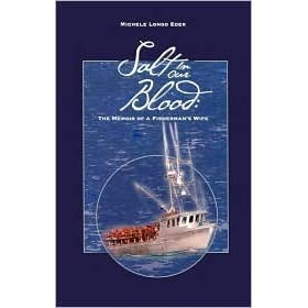 Salt In Our Blood: The Memoir of a Fishermans Wife