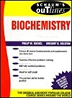 Biochemistry Schaums Outline Series (Schaum's Outlines)