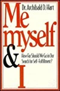Me, Myself, and I: How Far Should We Go in Our Search for Self-Fulfillment?