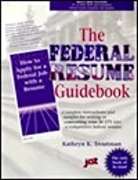 Federal Resume Guidebook: A Step By Step Guidebook For Writing A Federal  Resume  Federal Resume Guidebook
