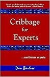 Cribbage for Experts (and Future Experts