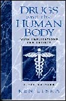 Drugs And The Human Body: With Implications For Society