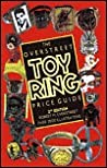 Overstreet Toy Ring Price Guide by Robert M. Overstreet