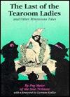 The Last of the Tearoom Ladies, and Other Minnesota Tales