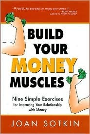Build-Your-Money-Muscles-Nine-Simple-Exercises-for-Improving-Your-Relationship-wih-Money-