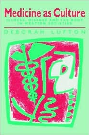 Medicine As Culture by Deborah Lupton