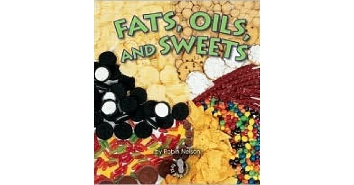 Fats, Oils, and Sweets by Robin - 66.3KB
