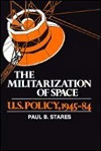 The Militarization of Space