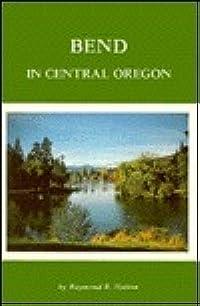 Bend in Central Oregon
