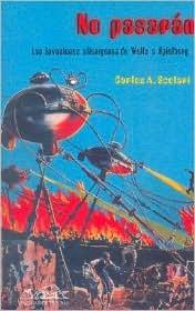 No Pasaran: Las invasiones alienigenas de Wells a Spielberg