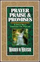 Prayer, Praise, and Promises: A Daily Walk Through the Psalms