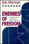 Enemies of Freedom: Understanding Right-Wing Authoritarianism (Jossey Bass Social and Behavioral Science Series)