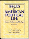 Issues in American Political Life: Money, Violence, and Biology