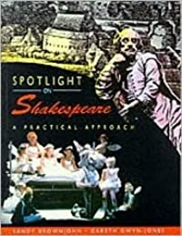 Spotlight on Shakespeare: A Practical Introduction