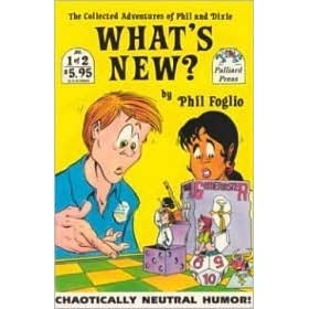 What's New, Vol  1: The Collected Adventures of Phil and