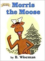 Morris the Moose (An I Can Read Picture book)