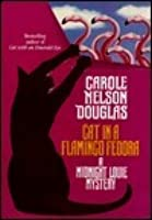 Cat in a Flamingo Fedora (Midnight Louie #7)