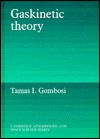 Gaskinetic Theory
