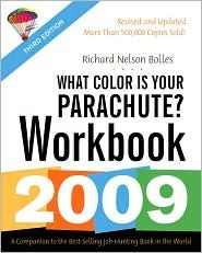 What Color Is Your Parachute? Workbook, 2009
