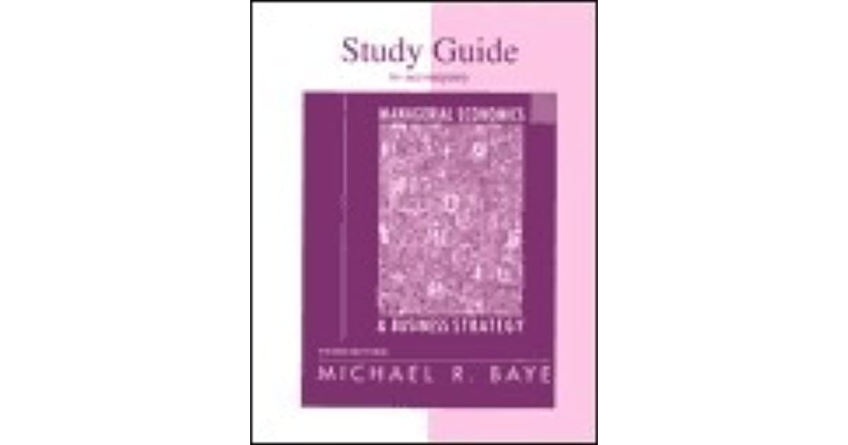 Study Guide For Use With Managerial Economics And Business