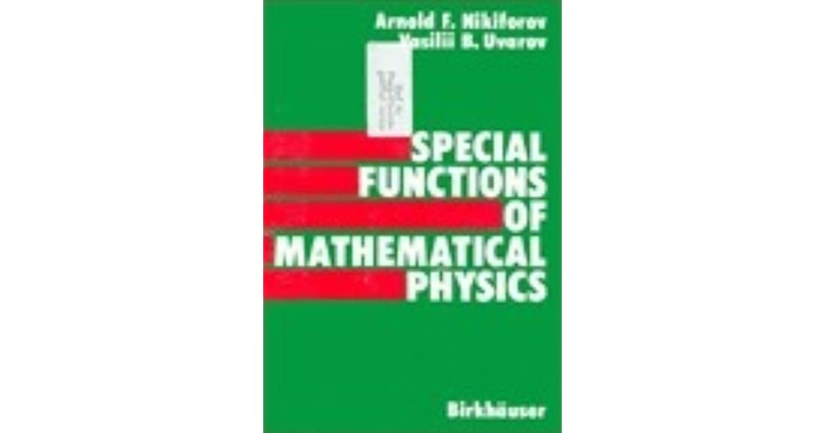 special functions of mathematical physics nikiforov