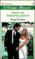 Wife By Arrangement (Italian Grooms, #1) (Harlequin Romance, No. 3655)