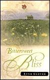 Bittersweet Bliss (Saskatchewan Saga #5)